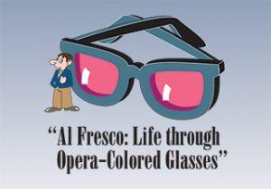 Petite Opera Productions original Al Fresco - Life Through Opera-Colored Glasses