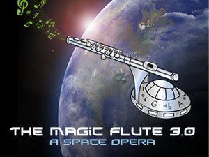 Petite Opera Productions The Magic Flute 3.0 A Space Opera
