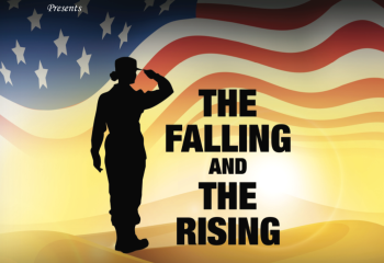 Petite Opera Productions presents The Falling and The Rising - a story of family, service, and sacrifice inside a period of great uncertainty - November 2-24, 2019