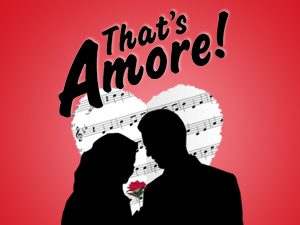 Petite Opera Productions That's Amore!
